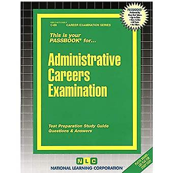 Administrative Careers Examination: Passbooks Study� Guide