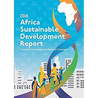 Africa Sustainable Development Report 2018: Towards a Transformed and Resilient Continent (African� Sustainable Development Report)