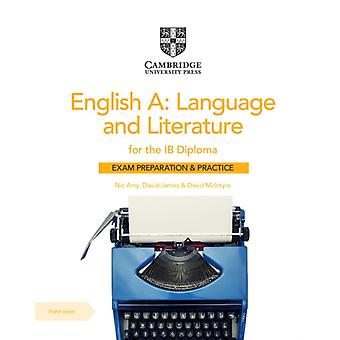 English A Language and Literature for the IB Diploma Exam Preparation and Practice with Digital Access 2 Year