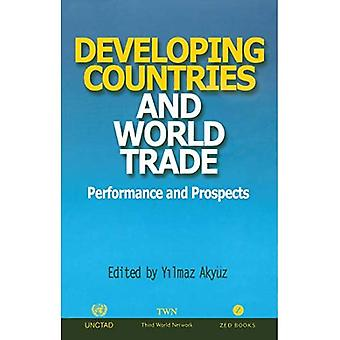 Developing Countries and World Trade: Performance and Prospects