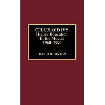 Celuloide Ivy - Educação Superior nos Filmes 1960-1990 por David B. H