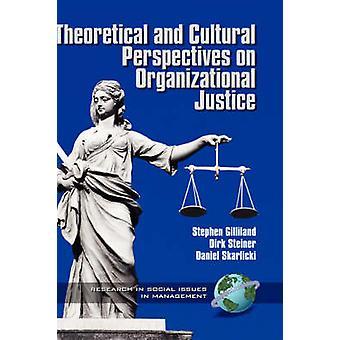 Teoreettiset ja kulttuuriset näkökulmat organisatorista oikeudenmukaisuutta varten