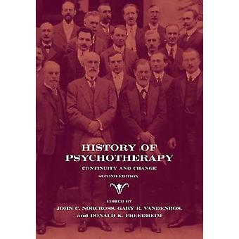 History of Psychotherapy by Gary R. VandenBos John C. Norcross