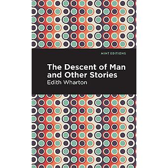 The Descent of Man and Other Stories by Contributions by Mint Editions Edith Wharton