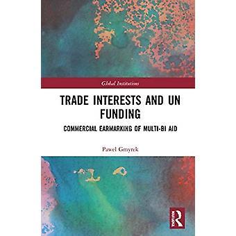 Handelsbelangen en VN-financiering door Pawel Gmyrek