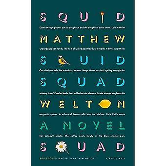 Squid Squad: A Novel