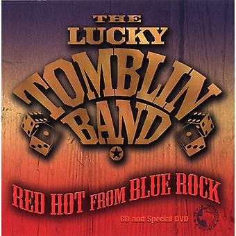 Lucky Tomblin Band - Red Hot From Blue Rock [CD] USA import