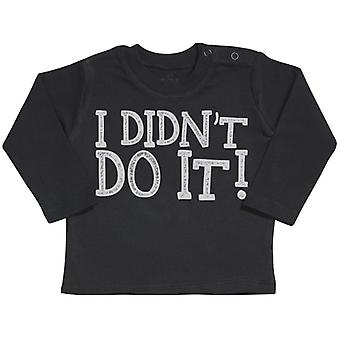 Spoilt Rotten I Didn't Do It Long Sleeve Baby T-Shirt Top