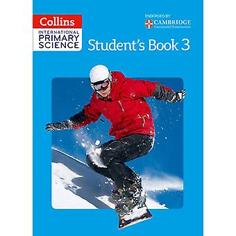 International Primary Science Students Book 3 par Fiona Macgregor