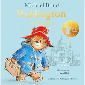Paddington at St Paul's - Brand new children's book - perfect for fans