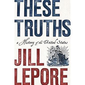 Disse sandheder - en historie om USA af disse sandheder - en Histò