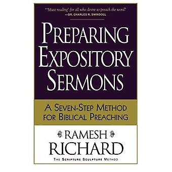 Preparing Expository Sermons - A Seven-step Method for Biblical Preach