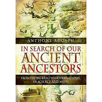 Etsimään muinaiset esi - alkuräjähdyksestä moderni Brita