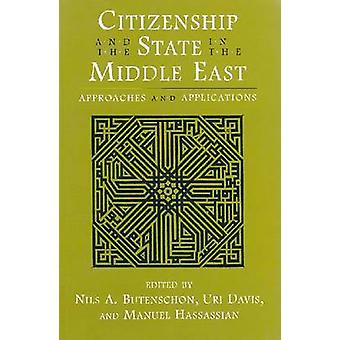 La citoyenneté et l'état dans le Moyen Orient - approches et Applicat