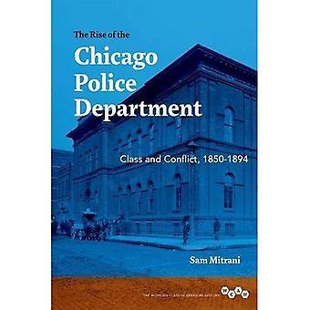 A ascensão da polícia de Chicago: classe e conflito, 1850-1894 (classe trabalhadora na história americana)