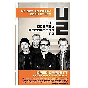 Vi kommer til å bære hverandre: Evangeliet etter U2