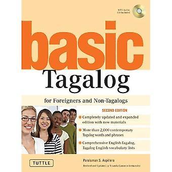 Perus Tagalog ulkomaalaisten ja Tagalogs (Tuttle kirjasto) (Tuttle kirjasto)