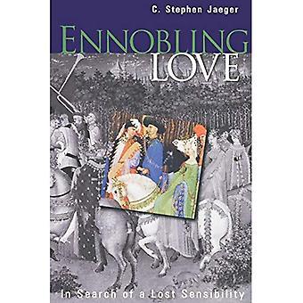 Adeln Liebe: auf der Suche nach einer verlorenen Sensibilität (Mittelalter)