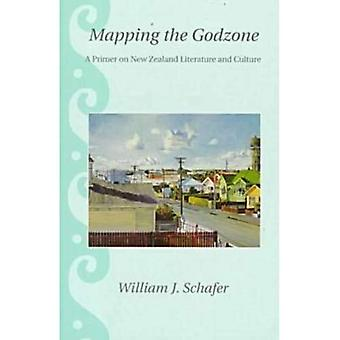 Mapping the Godzone: A Primer on New Zealand Literature and Culture