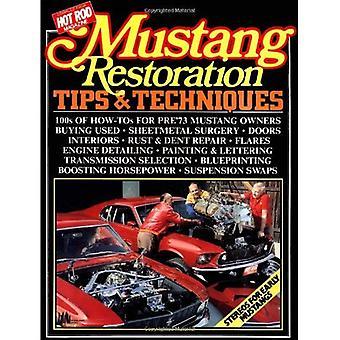 Mustang restauro consigli e tecniche
