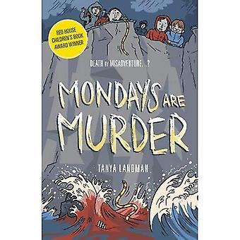 Murder Mysteries 1: Maandag zijn moord