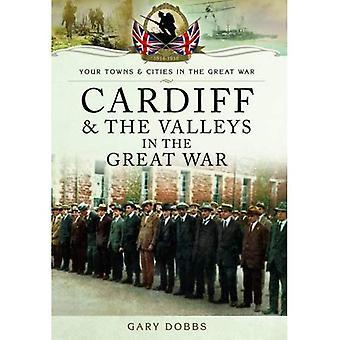 Cardiff e le valli nella grande guerra (la città e paesi della grande guerra)