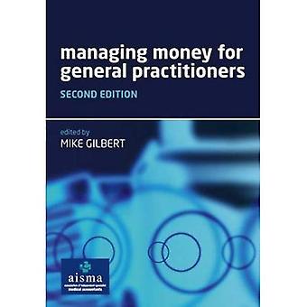 Administración del dinero para médicos generales: 2