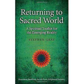 Återvänder till heliga värld: en andlig verktygslåda för den framväxande verkligheten