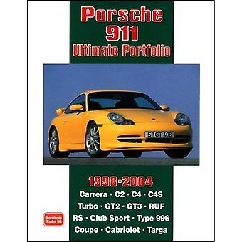 Porsche 911 ultieme Portfolio 1998-2004 (Brooklands boeken weg testreeks) (Brooklands Road testreeks)