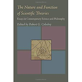 The Nature and Function of Scientific Theories: Essays in Contemporary Science and Philosophy