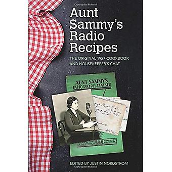 Tante Sammy's Radio recepten: de oorspronkelijke 1927 kookboek en huishoudster de Chat (voedsel en Foodways)