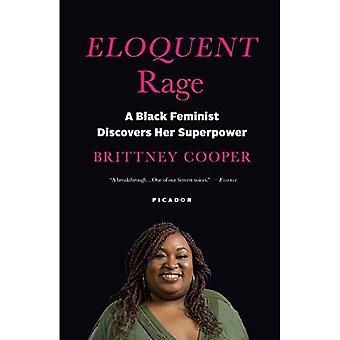Welsprekend Rage: Een zwarte feministische ontdekt haar supermacht