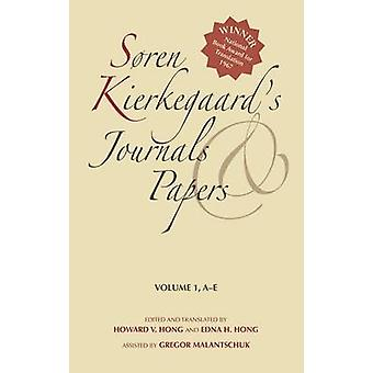 Soren Kierkegaards revistas y papeles volumen 1 AE por Kierkegaard Soren y