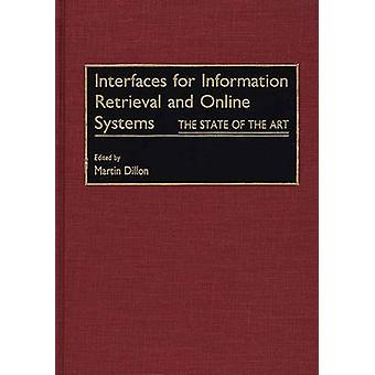 Interfaces for Information Retrieval and Online Systems The State of the Art by Dillon & Martin