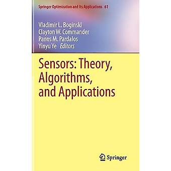 Sensors Theory Algorithms and Applications by Pardalos & Panos M.