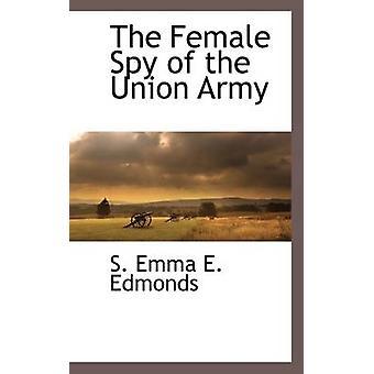 L'espionne de l'armée de l'Union de Emma E. Edmonds & S.