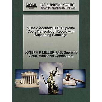 Miller v. Aderhold U.S. Supreme Court Transcript of Record with Supporting Pleadings by MILLER & JOSEPH F