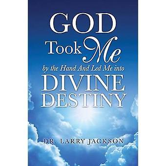 Gud tog mig i handen av Jackson & Dr Larry