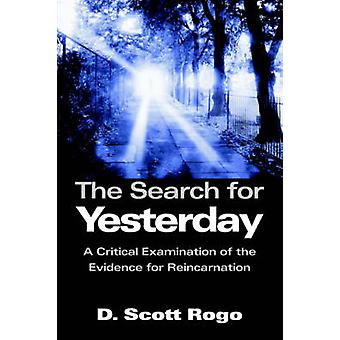 The Search for Yesterday by Rogo & D. & Scott