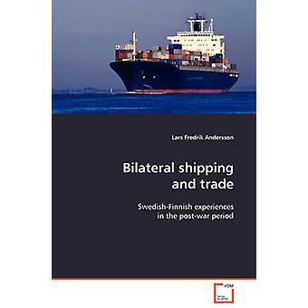 Bilaterale scheepvaart en handel door Andersson & Lars Fredrik