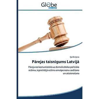 Prejas taisngums Latvij by Kirejevs Ija