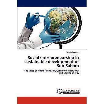 Imprenditoria sociale nello sviluppo sostenibile del SubSahara da Syvnen & Maria