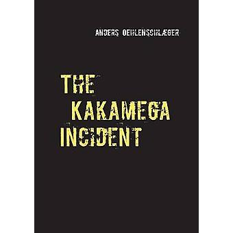 The Kakamega Incident by Oehlenschlger & Anders