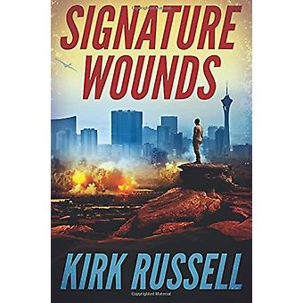 Signature Wounds by Kirk Russell - 9781503942714 Book