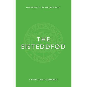 El Eisteddfod (nueva edición) de Hywel Teifi Edwards-9781783169122 B