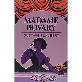 Madame Bovary by Gustave Flaubert - 9781788881869 Book