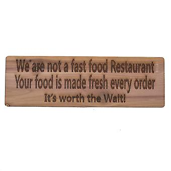 We are not a fast food restaurant. your food is made fresh every order it's worth the wait. 11
