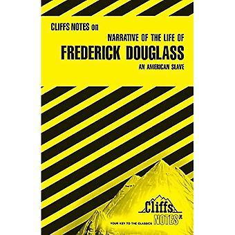 Narrative av livet til Frederick Douglass: en amerikansk slave-Notes (Cliffsnotes)