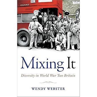 Mixing It by Wendy Webster
