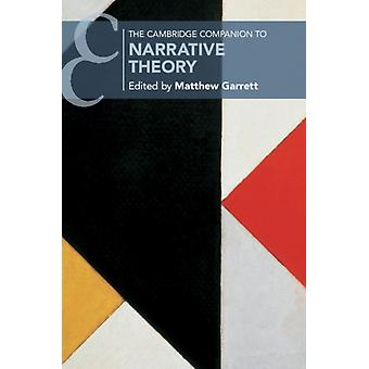 Cambridge Companion to Narrative Theory by Matthew Garrett